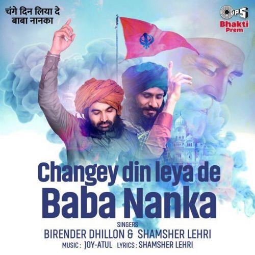 Changey Din Leya De Baba Nanka Shamsher Lehri, Birender Dhillon Mp3 Song