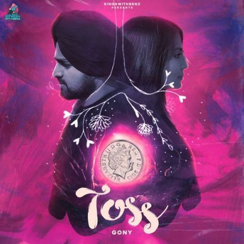 Toss Gony Singh Mp3 Song