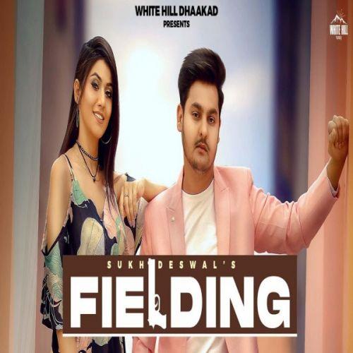 Fielding Sukh Deswal Mp3 Song