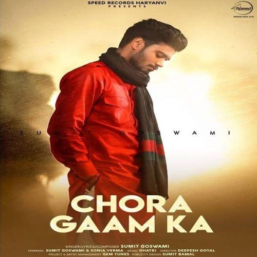 Chora Gaam Ka Sumit Goswami Mp3 Song