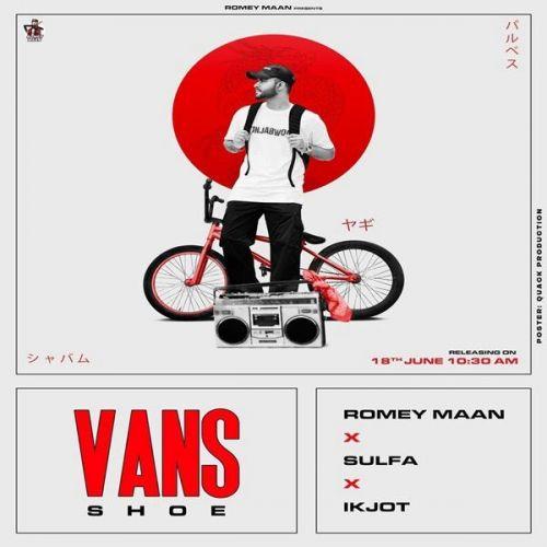 Vans Shoe Romey Maan mp3 song download, Vans Shoe Romey Maan full album mp3 song