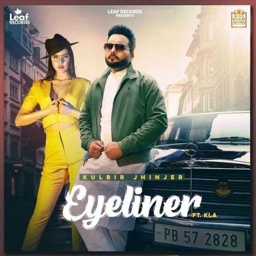 Eyeliner Kulbir Jhinjer, KLA mp3 song download, Eyeliner Kulbir Jhinjer, KLA full album mp3 song