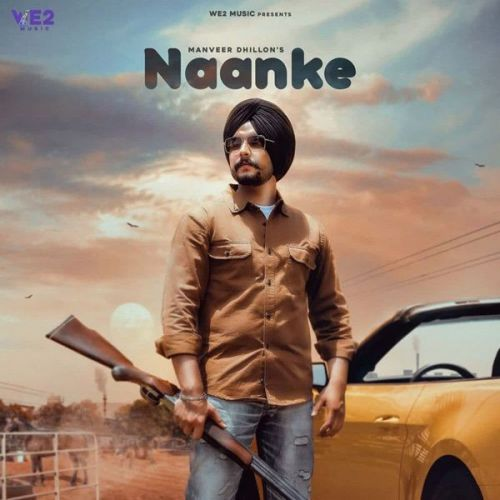 Naanke Manveer Dhillion Mp3 Song