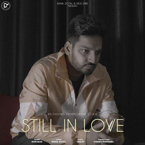 Still in Love GurJazz Mp3 Song Download