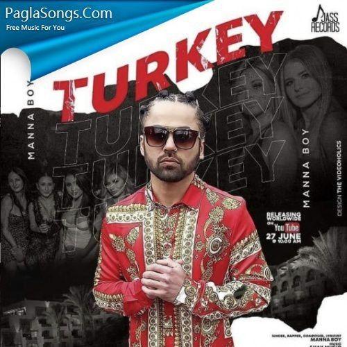 Turkey Manna Boy Mp3 Song Download