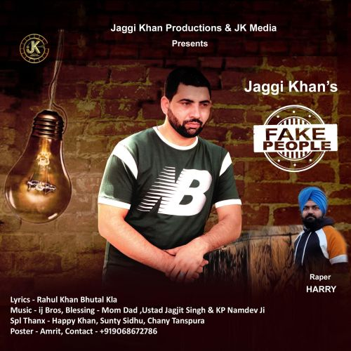Fake People Harry, Jaggi Khan Mp3 Song Download