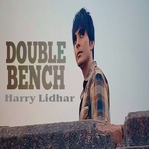 Double Bench Harry Lidhar Mp3 Song Download