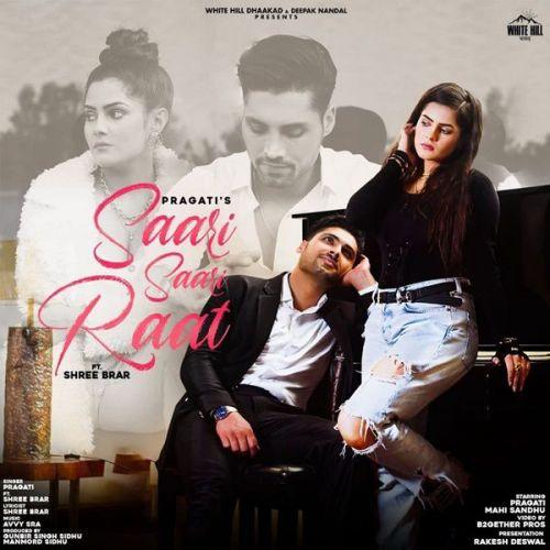 Saari Saari Raat Shree Brar, Pragati Mp3 Song Download