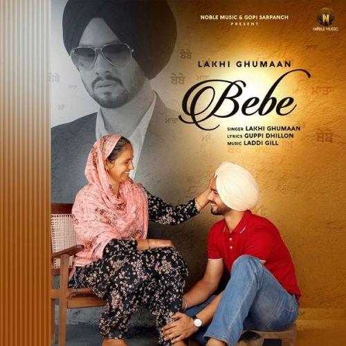 Bebe Lakhi Ghumaan Mp3 Song Download