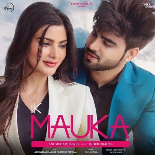 Ik Mauka Gurnazar, Inder Chahal Mp3 Song Download