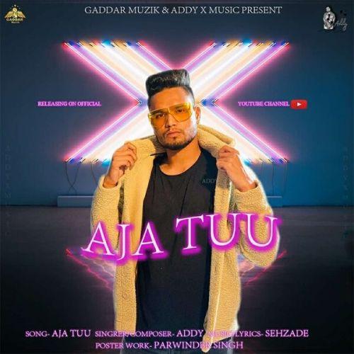 Aja Tu Addy mp3 song download, Aja Tu Addy full album mp3 song