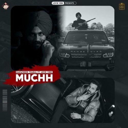 Muchh Harwinder Thabal, Lovie Virk Mp3 Song Download