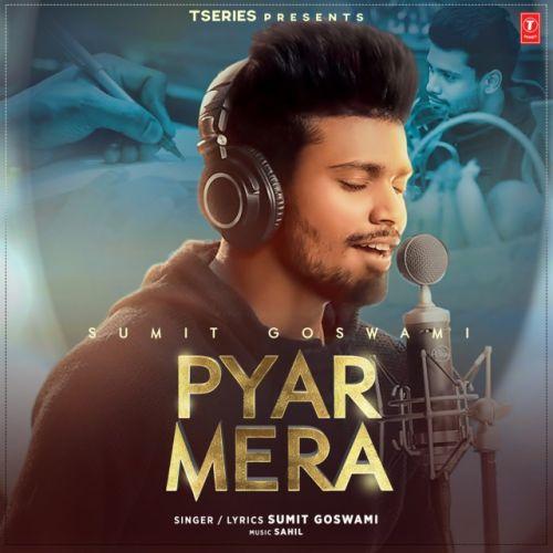 Pyar Mera Sumit Goswami Mp3 Song Download