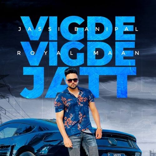 Vigde Vigde Jatt Jassi Banipal Mp3 Song Download