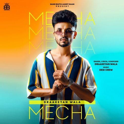 Mecha Draakeyan Wala Mp3 Song Download