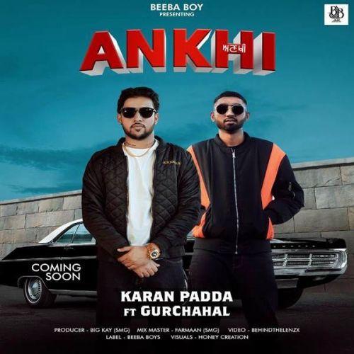 Ankhi Gurchahal, Karan Padda Mp3 Song Download