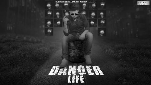 Danger Life Wahab Mp3 Song Download