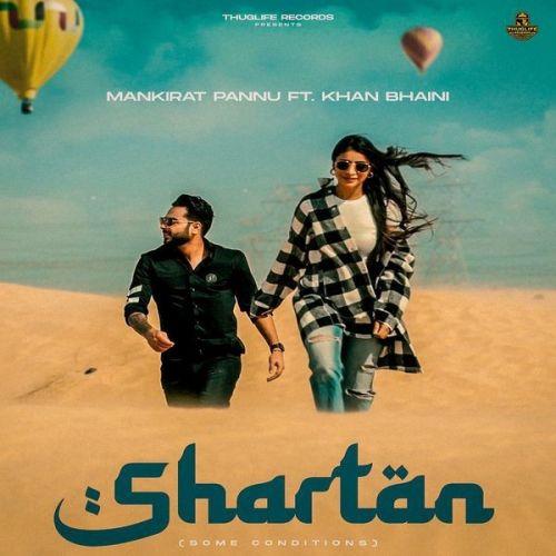 Shartan Mankirat Pannu, Khan Bhaini Mp3 Song Download