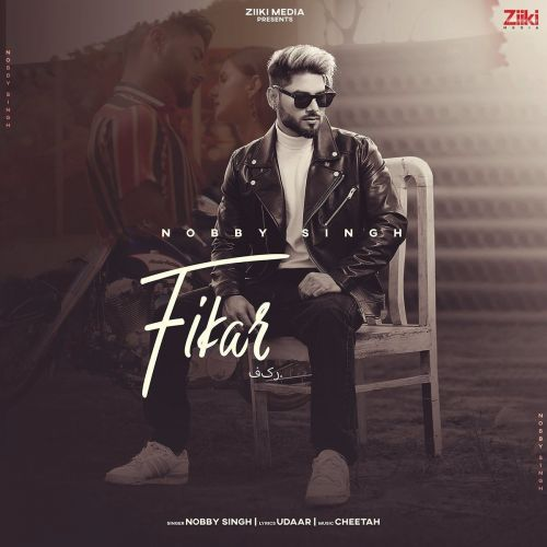Fikar Nobby Singh Mp3 Song Download