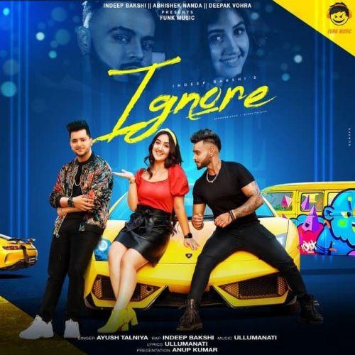 Ignore Indeep Bakshi, Ayush Talniya Mp3 Song Download