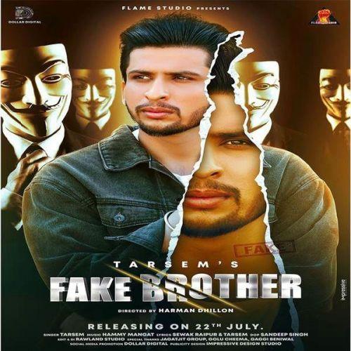 Fake Brother Tarsem Mp3 Song Download