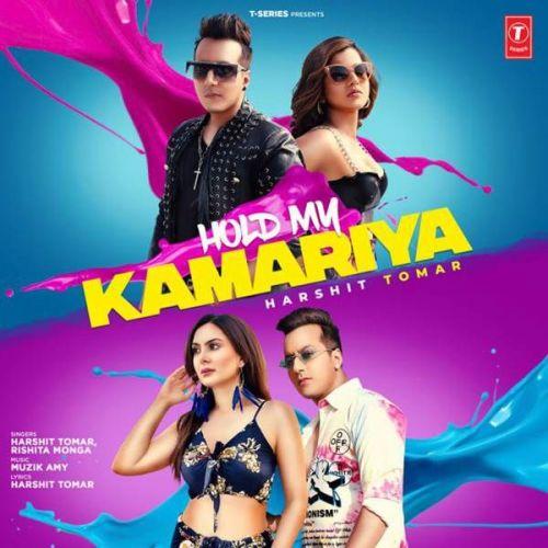 Hold My Kamariya Harshit Tomar, Rishita Mp3 Song Download