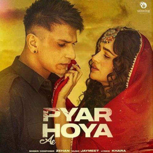 Pyar Hoya Ae Zehan Mp3 Song Download