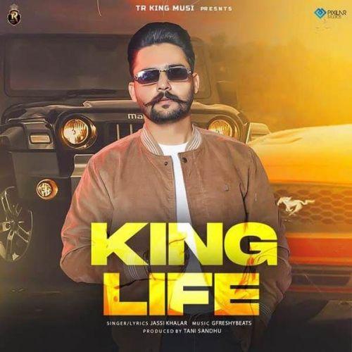 King Life Jassi Khalar Mp3 Song Download