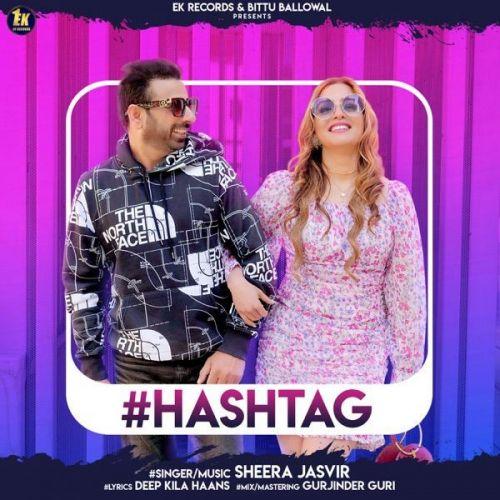 Hashtag Sheera Jasvir Mp3 Song Download