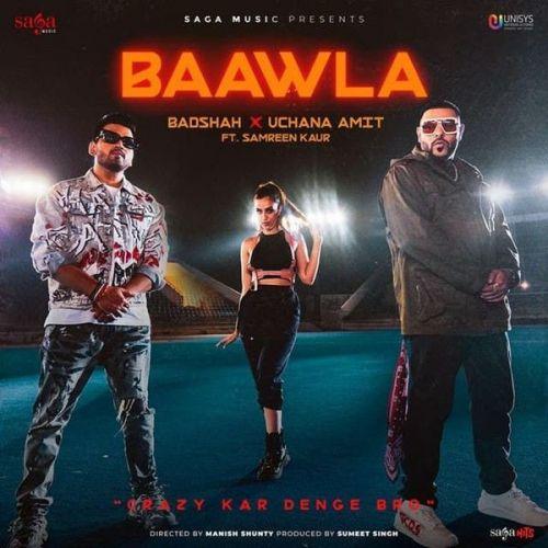 Baawla Badshah, Uchana Amit Mp3 Song Download