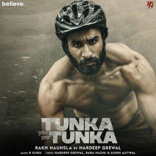 Rakh Haunsla (Tunka Tunka) Hardeep Grewal Mp3 Song Download