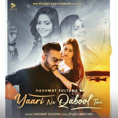 Yaari Na Qabool Teri Hashmat Sultana Mp3 Song Download
