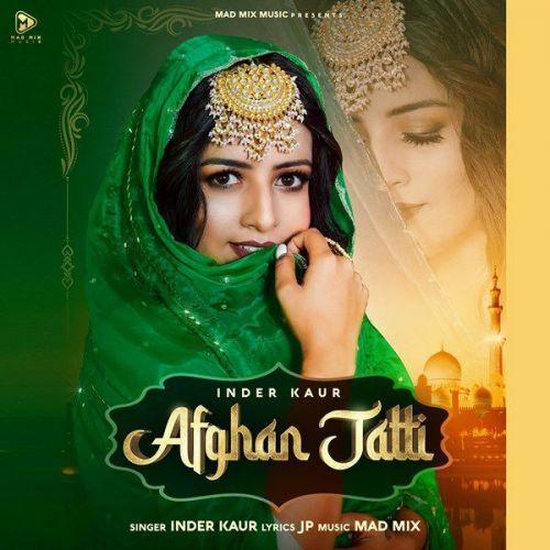 Afghan Jatti Inder Kaur Mp3 Song Download