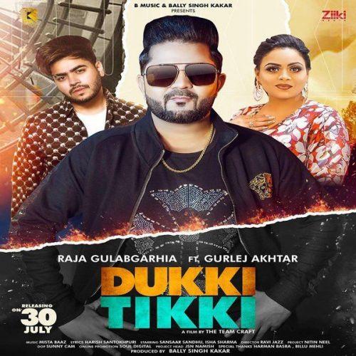 Dukki Tikki Gurlej Akhtar, Raja Gulabgarhia Mp3 Song Download