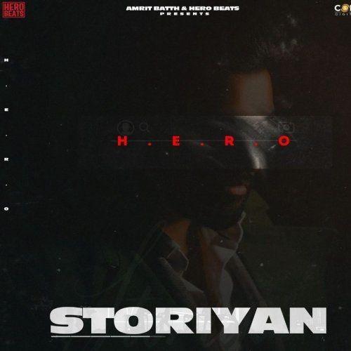 Storiyan Hero Mp3 Song Download