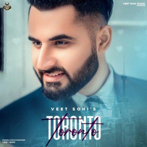 Toronto Veet Sohi Mp3 Song Download