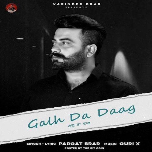 Galh Da Daag Pargat Brar Mp3 Song Download