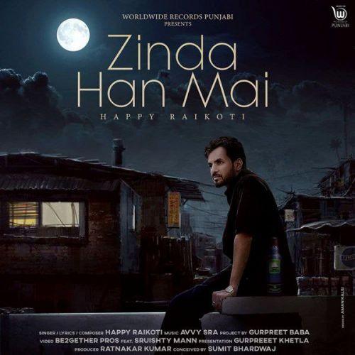 Zinda Han Ma Happy Raikoti Mp3 Song Download