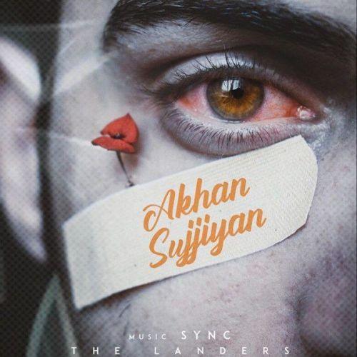 Akhan Sujjiyan The Landers Mp3 Song Download