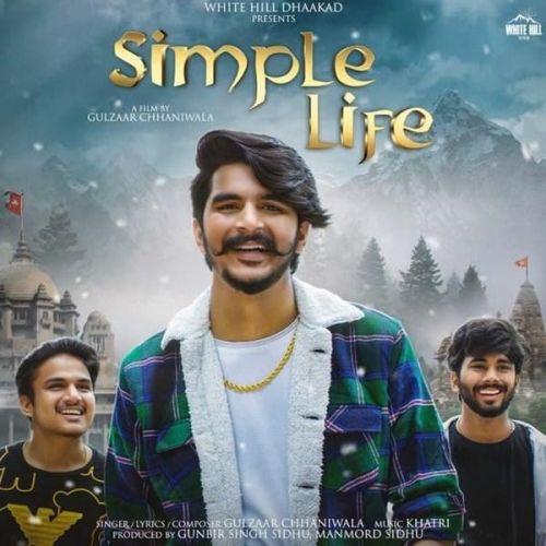 Simple Life Gulzaar Chhaniwala Mp3 Song Download