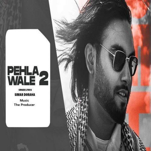 Pehla Wale 2 Simar Doraha Mp3 Song Download