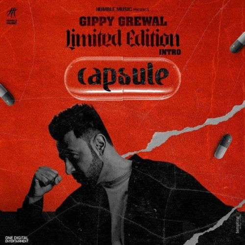 Limited Edition Intro (Capsule) Gippy Grewal Mp3 Song Download
