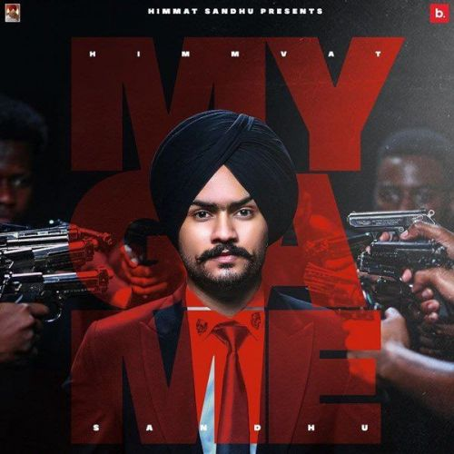 My Game Himmat Sandhu Mp3 Song Download
