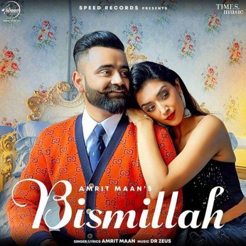 Bismillah Amrit Maan Mp3 Song Download