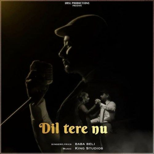 Dil Tere Nu Baba Beli Mp3 Song Download