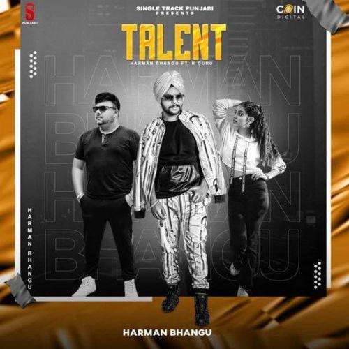 Talent Harman Bhangu, R Guru Mp3 Song Download