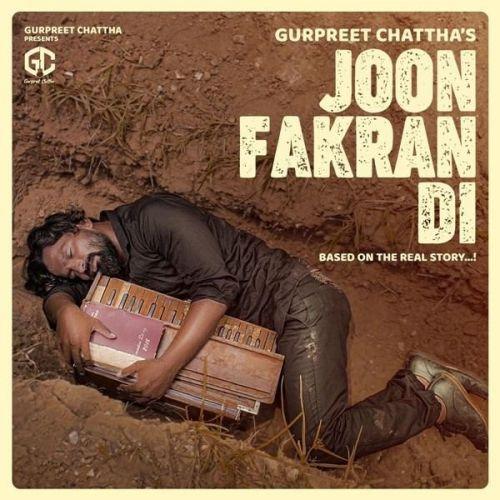 Joon Fakran Di Gurpreet Chattha Mp3 Song Download