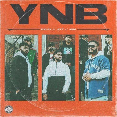 YNB Dxlay, Jitt Mp3 Song Download
