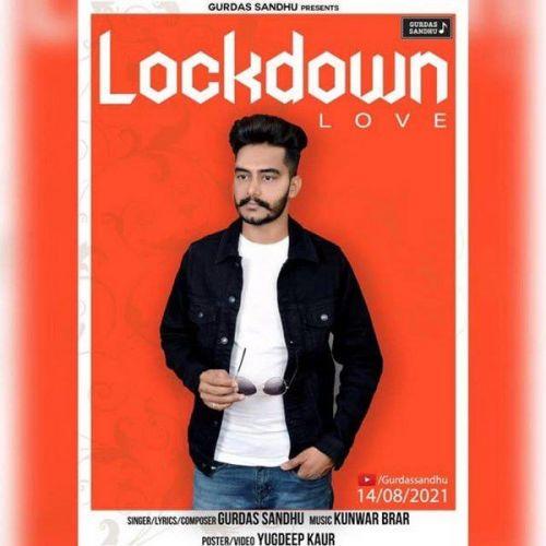 Lockdown Love Gurdas Sandhu Mp3 Song Download
