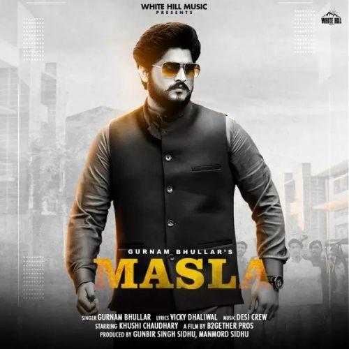 Masla Gurnam Bhullar Mp3 Song Download